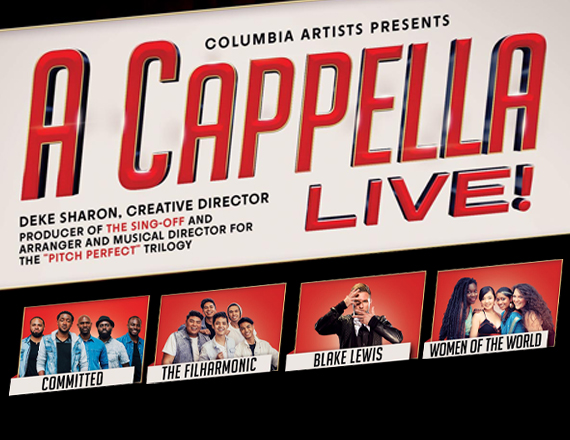 A Cappella Live at Moran Theater at Times Union Center