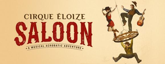 Cirque Eloize - Saloon at Moran Theater at Times Union Center