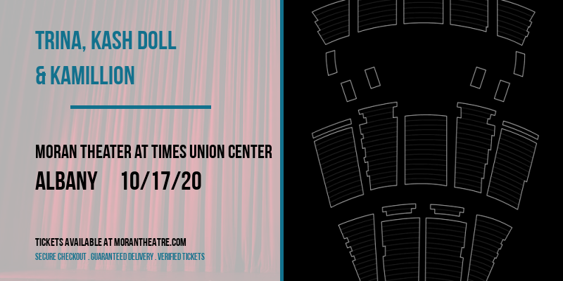 Trina, Kash Doll & Kamillion [CANCELLED] at Moran Theater at Times Union Center