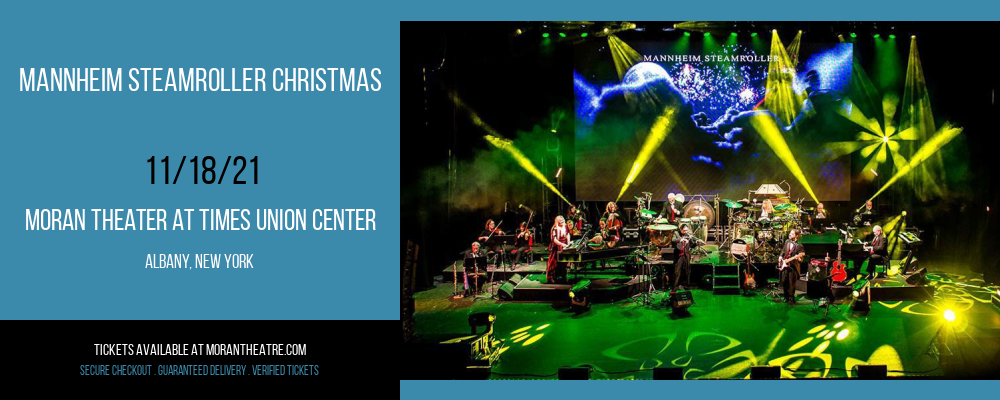 Mannheim Steamroller Christmas at Moran Theater at Times Union Center