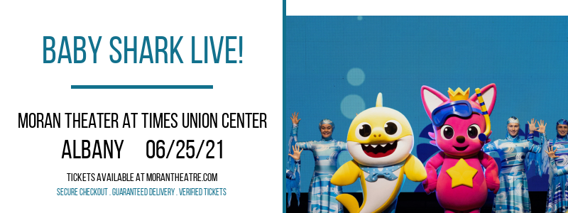 Baby Shark Live! at Moran Theater at Times Union Center